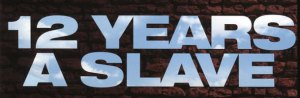12-years-a-slave-02262013-144933