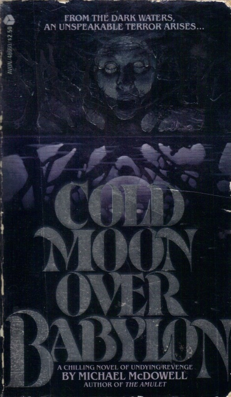 Cold Moon over Babylon - Michael McDowell - Avon Books - Feb 1980