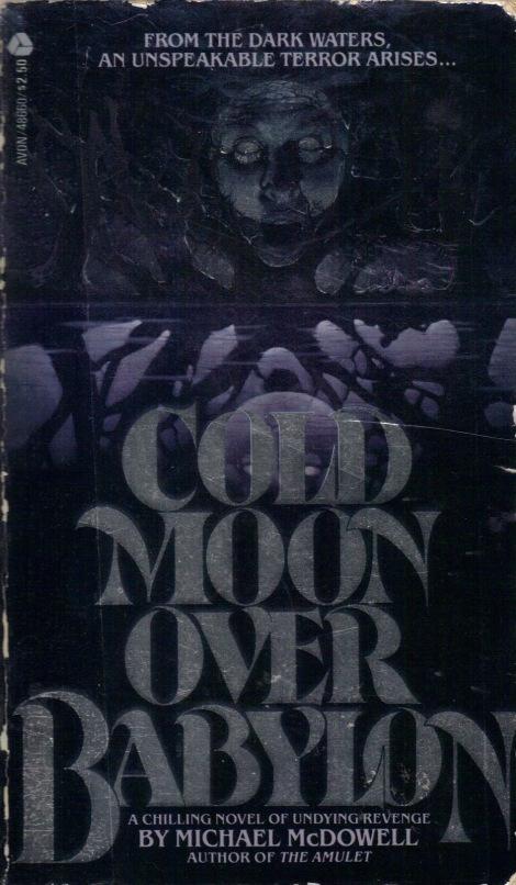 Cold Moon over Babylon - Michael McDowell - Avon Books - Feb 1980